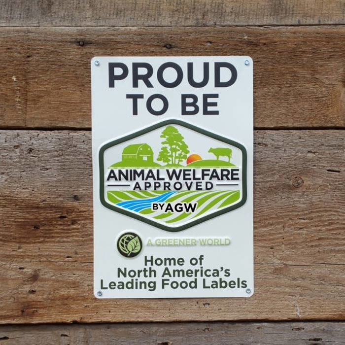 Metal Sign (Proud To Be Animal Welfare Approved By AGW)