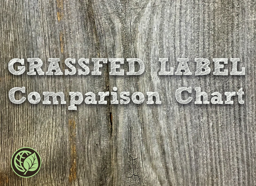 Grassfed Label Comparison Chart