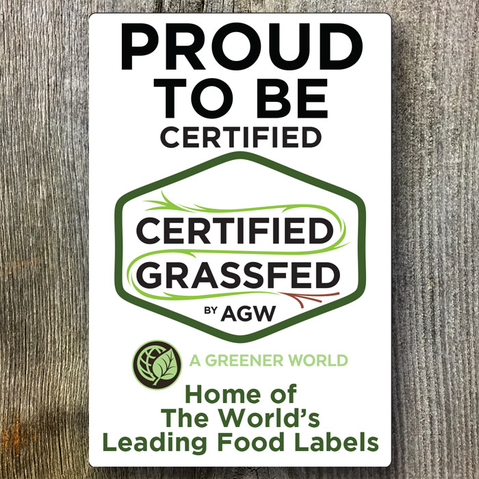 Certified Grassfed by AGW metal sign