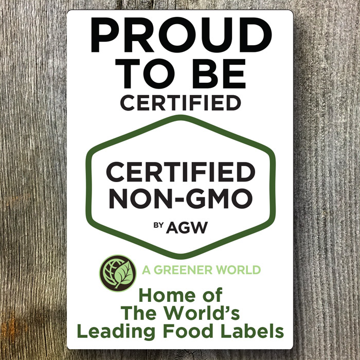 Metal Sign (Proud To Be Certified Non-GMO By AGW)
